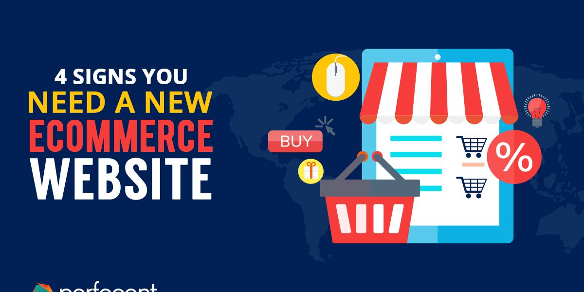 reasons for a new Ecommerce site