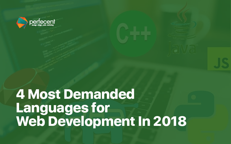 4 Most Demanded Languages for Web Development in 2018